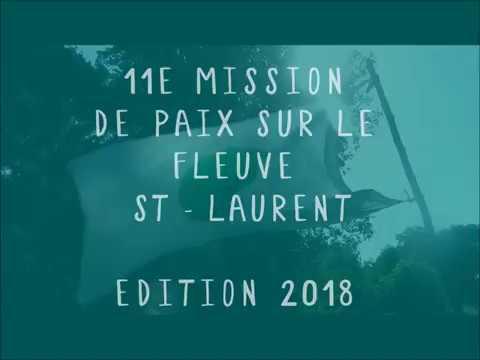 Mission  de paix sur le Fleuve St-Laurent 2018