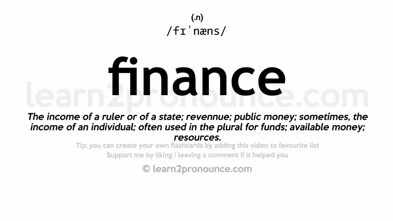 Finance pronunciation and definition - YouTube