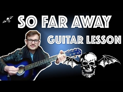 How to Play So Far Away by Avenged Sevenfold on Guitar (EASY LESSON!)