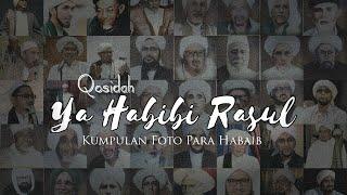 Download Mp3 Kumpulan Foto Ulama | Qosidah Ya Habibi Rasul | Audio Hd