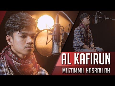 Muzammil Hasballah - Surat Al Kafirun