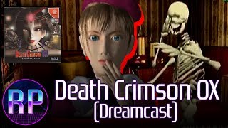 Death Crimson OX (Sega Dreamcast) - A Mean Mac
