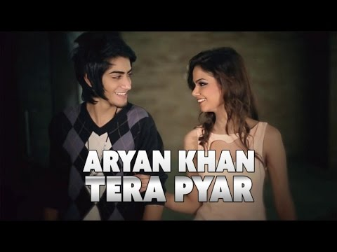 Aryan Khan - Tera Pyar - Official Music...