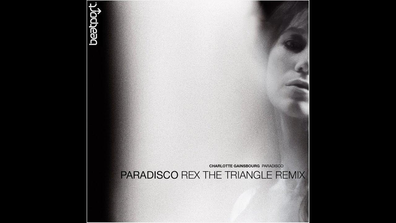 charlotte-gainsbourg-paradisco-rex-the-triangle-remix-charlotte-gainsbourg
