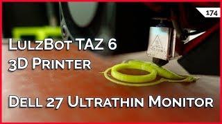 "LulzBot TAZ 6 3D Printer Review, Ultrathin Dell 27"" Monitor, 2FA Backup Codes, 1.1.1.1 vs 9.9.9.9"