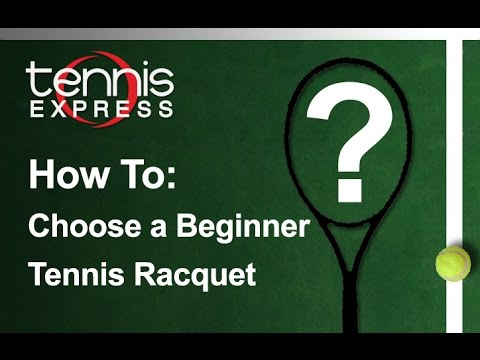 How to Choose a Beginner Racquet | Tennis Express