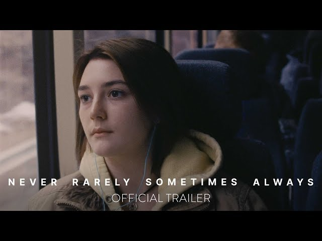NEVER RARELY SOMETIMES ALWAYS - Official Trailer - At Home On Demand April 3