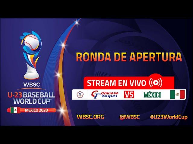 Chinese Taipei v México - Copa Mundial de Béisbol WBSC Sub-23 - Ronda de Apertura