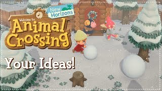 YOUR Ideas for Animal Crossing New Horizons!  🏝️