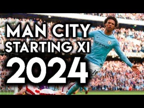 Manchester City's STARTING XI in 2024 - Football Manager Simulation