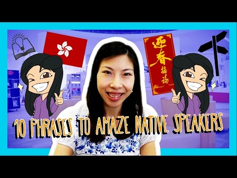 Learn the Top 10 Phrases to Amaze Native Speakers in Cantonese