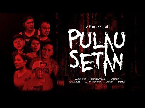 FILM HOROR 2019 PULAU SETAN - Pekanbaru Riau