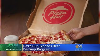 Pizza Hut Expands Beer Delivery Program