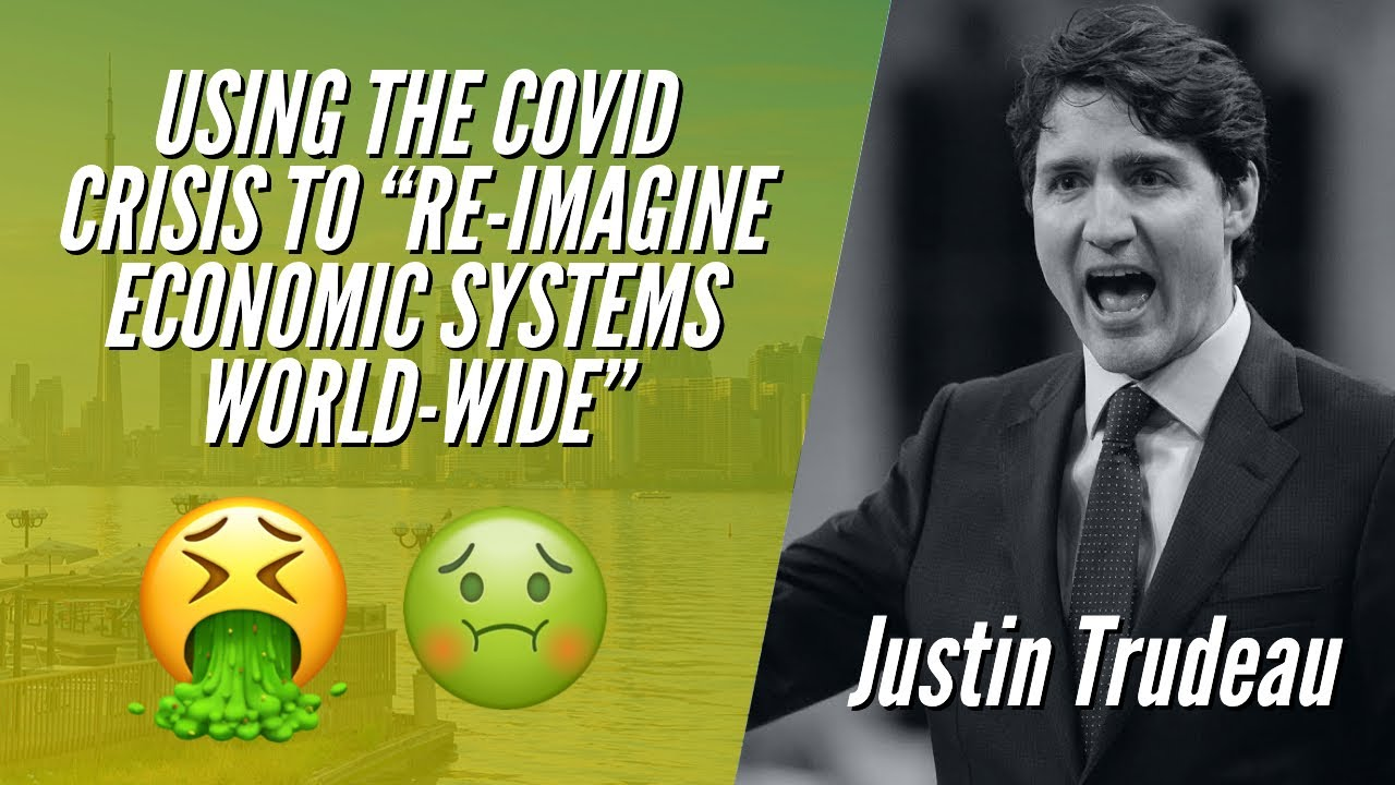 "USING THE COVID CRISIS TO ""RE-IMAGINE ECONOMIC SYSTEMS WORLD-WIDE"""