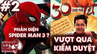 LOA CINE #2: Phim Tết của Trường Giang chính thức qua ải kiểm duyệt;Lộ mặt kẻ thù mới của Spider Man