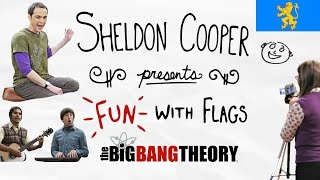 Fun with Flags presented by Sheldon Cooper (All Episodes + Bloopers) The Big Bang Theory