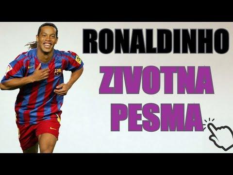 RONALDINHO - ZIVOTNA PESMA