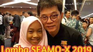 kesempatan ikut lomba SEAMO X 2019 di Singapura.
