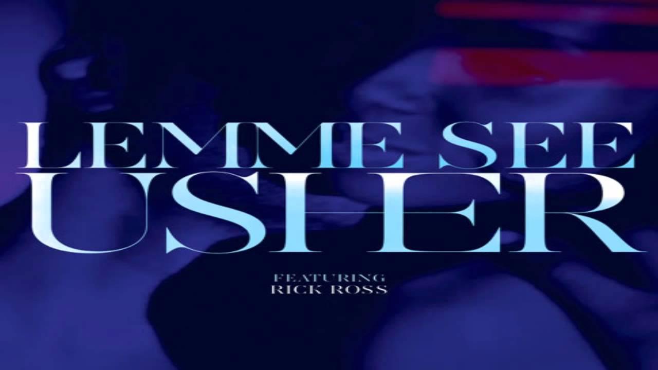 Download Usher - Lemme See Ft. Rick Ross