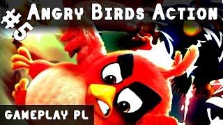 ANGRY BIRDS ACTION PO POLSKU AKCJA #5 | PAN BOMBA JEST JAK KOBRA