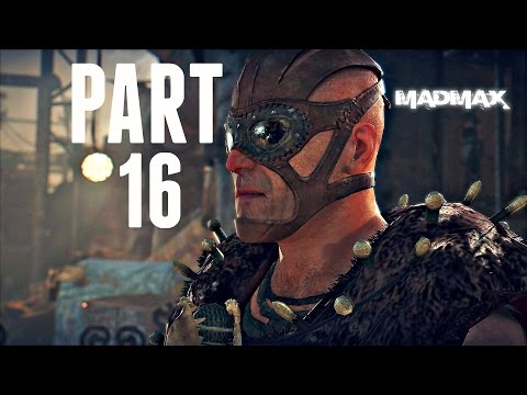 Mad Max Walkthrough Part 16 - DEATH RACE PREP! (Ps4/Xbox One Gameplay 1080p HD)