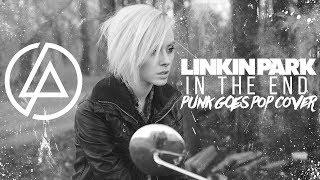 Download Linkin Park - In The End (Punk Goes Pop Cover) Mp3 and Videos