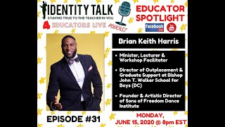 "IDTALK4ED LIVE Episode #31 - ""Cultivating Young Kings"" (Brian Keith Harris)"
