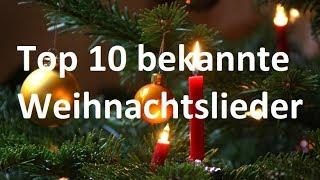 TOP 10 Bekannte Weihnachtslieder ►WEIHNACHTSSPECIAL