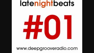 Late Night Beats by Tony Rivera - Episode 01 - The best of deep house music