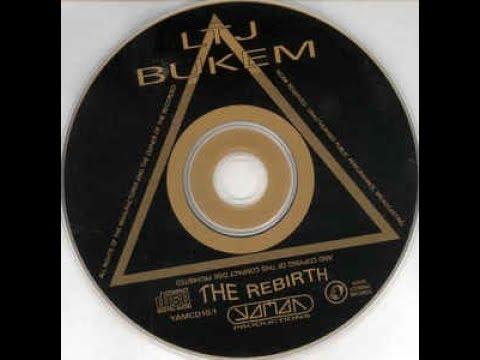 LTJ Bukem presents The Rebirth (1996)