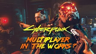 CDPR is Expanding Their Partners Because of Cyberpunk 2077 Online/Multiplayer?