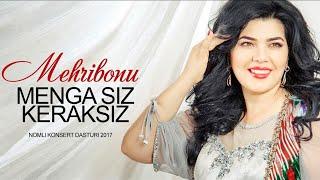 Mehribonu - Menga siz keraksiz nomli konsert dasturi 2017