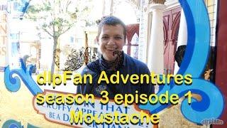 Disneyland Paris Fan Adventures S3 E1 Moustache