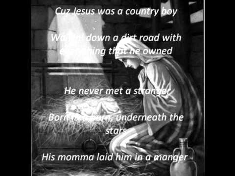 Jesus Was A Country Boy - Religion Project