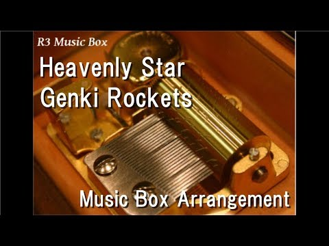 Heavenly Star/Genki Rockets [Music Box]