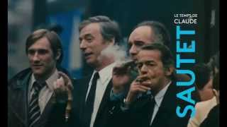 LE TEMPS DE CLAUDE SAUTET - Official trailer -