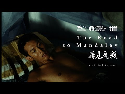 The Road to Mandalay Official Teaser