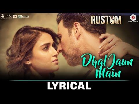 dhal-jaun-main-female-version-rustom-|-akshay-kumar-&-ileana-d'cruz-|-jeet-gannguli,aakanksha-sharma