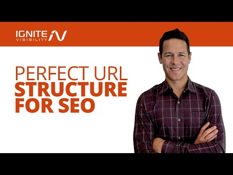 Perfect URL Structure for SEO - Ignite Visibility