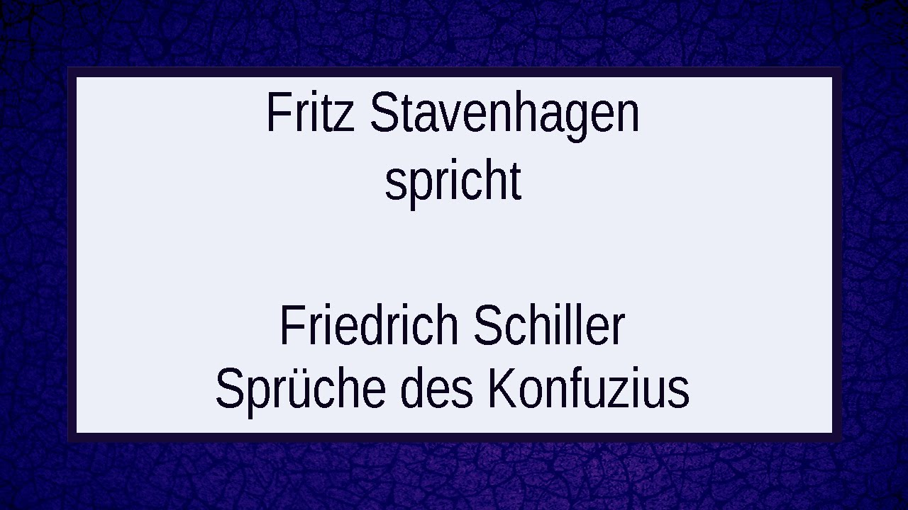 Friedrich Schiller Sprüche Des Konfuzius