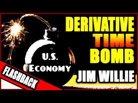 OLD But Gold  | JIM WILLIE - Derivative Time Bomb