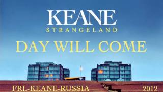 Keane - Day Will Come