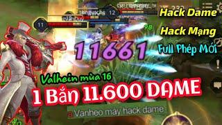 VALHEIN 1 Bắn 11.600 DAME Triệu Vân Chết Luôn vs Lữ Bố Không Kịp Bật Chiến Thần | Liên Quân