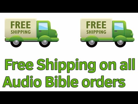 Free Shipping on your Audio Bible order