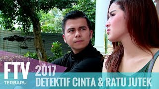 FTV Rosiana Dewi & Handika Pratama - DETEKTIF CINTA DAN RATU JUTEK