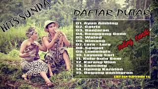 ALBUM SULING SUNDA TERBAIK 2018 SULING SUNDA SANGAT MERDU DAN BIKIN HATI SEJUK