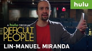 EXCLUSIVE: Tony Winner Lin-Manuel Miranda — Season 2 Sneak Peek • Difficult People on Hulu