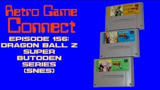Retro Game Connect #156: Dragon Ball Z: Super Butoden Series (SNES)