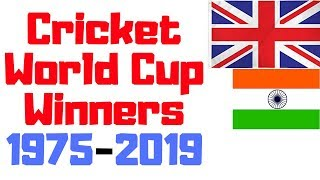 ICC Cricket World Cup Winners List From 1975 to 2019