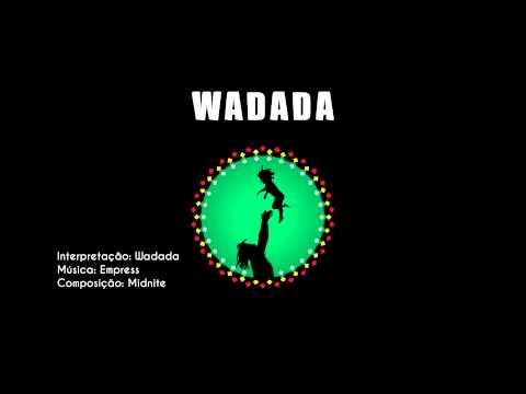 WADADA - EMPRESS (cover Midnite)